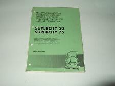 MANUALE D'OFFICINA CAGIVA SUPERCITY 50-75CC