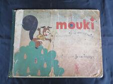 Album Jeunesse ! Mouki l'écureuil à queue noire ! Illus Jean Image ! 1946 ! C49