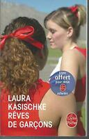 Reves de garçons.Laura KASISCHKE.Livre de Poche J002