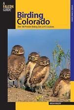Birding Colorado Over 180 Premier Birding Sites at 93 Locations Birders Book New