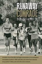 NEW Runaway Comrade by Bob de la Motte