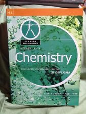 Higher Level Chemistry (Pearson Baccalaureate: Developed for the IB Diploma