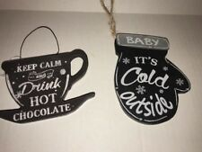 Set of 2 Kitchen Ornaments Keep Calm Drink Hot Chocolate and Its Cold Outside