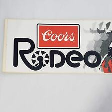 "Vintage Coors Beer Bumper Sticker, 1982 Rodeo The Way You Drink Beer, 13""x3"""