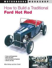 HOW TO BUILD A TRADITIONAL FORD HOT ROD - BISHOP, MIKE/ TARDEL, VERN/ AMOS, STEV