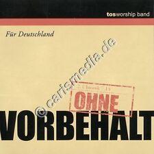 CD: senza riserva-per la Germania-TOS Worship nastro-lobpreis * NUOVO *