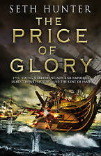 The Price of Glory by Seth Hunter, Book, New (Paperback)