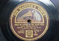 78 rpm GEORGE OLSEN while we danced at the mardi gras / MAREK WEBER yvonne waltz
