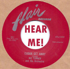 NEW !! R&B Re-issue : IKE TURNER - Cuban Get Away /Go To It on FLAIR 45x1059