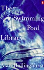 Swimming Pool Library by Hollinghurst, Alan