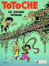 BD prix réduit Totoche Le grand voyage - Totoche Tome 1