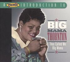 Big Mama Thornton - THEY CALLED ME BIG MAMA New Factory Sealed CD