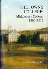 The Town's College by David M. Stameshkin
