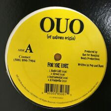 "OUO (OF UNKNOWN ORIGIN) FOR THE LOVE/FIGHT'S ON 12"" 2000 VG+"
