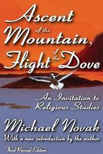 Ascent of the Mountain, Flight of the Dove: An Invitation to Religious Studies,