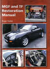 MGF & TF Restoration Manual in full colour by Roger Parker Pub. Crowood