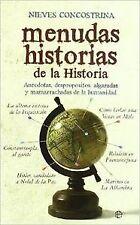 Menudas historias de la historia. NUEVO. Nacional URGENTE/Internac. económico. H