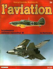 Revue l'encyclopédie illustrée de l'aviation 1982 éditions Atlas No 36