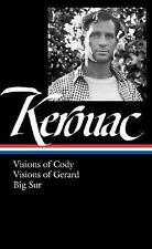 Jack Kerouac : Visions of Cody, Visions of Gerard, Big Sur (Library of America)