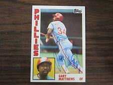 1984 Topps # 70 Gary Matthews Autographed / Signed Card (C Philadelphia Phillies
