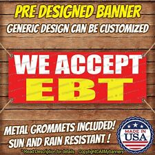 We Accept EBT Advertising Vinyl Banner Sign Retail Electronic Benefit Transfer