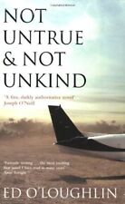 Not Untrue and Not Unkind,Ed O'Loughlin