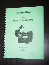 Kwik Way Model El Brake Lathe Instruction And Parts Manual