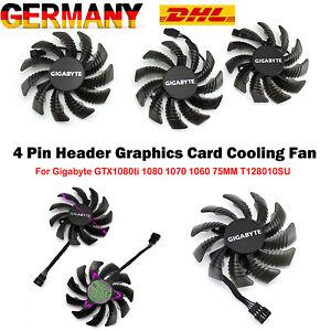 4Pin Grafikkarten-Lüfter Für Gigabyte GTX1080ti 1080 1070 1060 75MM T128010SU#DE
