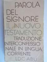 Parola del Signore Il nuovo testamentoLDC-ABU1976bibbia vangelo religione 3