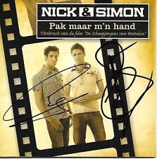 NICK & SIMON - Pak maar m'n hand CD SINGLE 5TR Enh CARDSLEEVE 2007 (SIGNED!!)