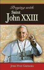 Praying with Saint John XXIII by Jean-Yves Garneau (2014, Paperback)