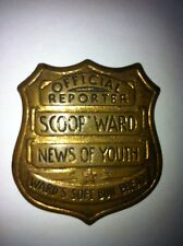 VINTAGE: SCOOP WARD Official Reporter BADGE by Ward's Soft Bun Bread 1936