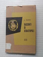 RACCONTI DI SEBASTOPOLI Leone Tolstoj Valentino Gambi Paoline Maestri 1956 libro