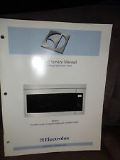 Technical Service Training  Manual for Electrolux  Over the Range Microwave Oven
