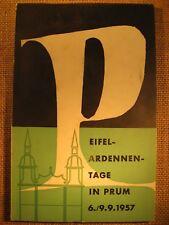 Festschrift Eifel - Ardennen - Tage in Prüm 1957