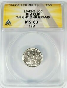 1942 S MERCURY SILVER DIME ANACS MS 63 FSB Curved Rim Clip Clipped Mint Error