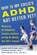 Why Is My Childs ADHD Not Better Yet?