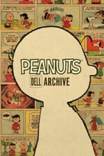 Peanuts Dell Archive, Hardcover by Schulz, Charles M.; Newman, Scott (ILT); A...