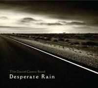 The Daniel Castro Band - Desperate Rain