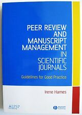 PEER REVIEW & MANUSCRIPT MANAGEMENT IN SCIENTIFIC JOURNALS Technical Writing