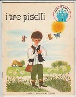 Fiaba Mondadori - i tre piselli - Castello incantato - 1969