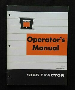 """GENUINE 1973 OLIVER """"1365"""" TRACTOR OPERATORS MANUAL VERY CLEAN"""