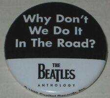 """1995 Capitol Records Beatles """"Why Don't We Do It In the Road?"""" Promo Lyric Pin"""