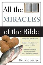 All the Miracles of the Bible by Herbert Lockyer (1988, Paperback)