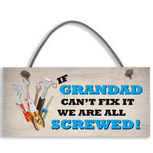 #1155 Grandad Fix It Screwed Man Cave Garage Shed Dad Gift Sign Hanging Plaque