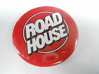 VINTAGE PROMO PINBACK BUTTON #83-013 - MOVIE - ROAD HOUSE #1