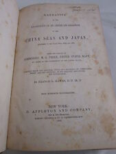 """"""" NARRATIVE of the EXPEDITION OF AN AMERICAN SQUADRON"""" RARE FIRST EDITION BOOK"""