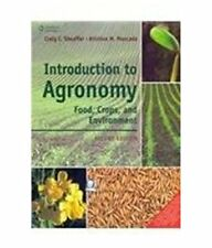 NEW: Introduction to Agronomy: Food, Crops and Environment by Sheaffer INTL 2/ed
