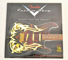 NEW!!! FENDER 2011 CALENDAR / Posters Custom Shop Photos 16 Month 12 x 12 closed