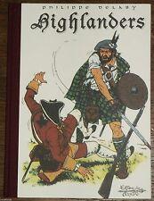 Delaby - Highlanders - Tirage limité 500 ex N°/Signé - Editions du Sceptre